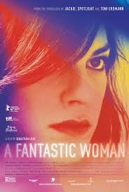A FANTASTIC WOMAN (15) - 2017 Chile/Ger/Spa/USA 104 min - subtitled